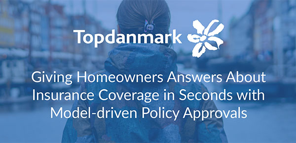 Giving Homeowners Answers About Insurance Coverage in Seconds with Model-driven Policy Approvals