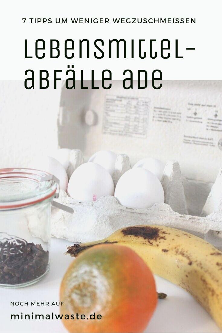 Pinterest Cover zu '7 Tipps für weniger Lebensmittelabfälle'