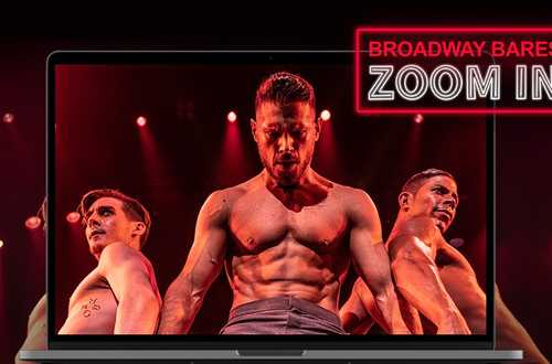 Broadway Bares: Zoom In