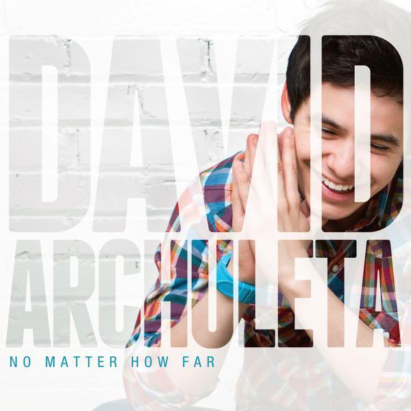 album art for No Matter How Far by David Archuleta