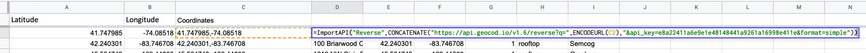 "Showing function in a cell: =ImportAPI(""Geocodio"",CONCATENATE(""https://api.geocod.io/v1.6/reverse?q="",ENCODEURL(E2),""&api_key=YOUR_API_KEY&format=simple""))"