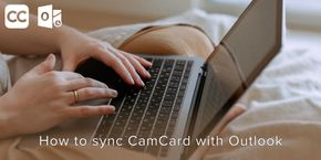 How to Sync CamCard with Outlook