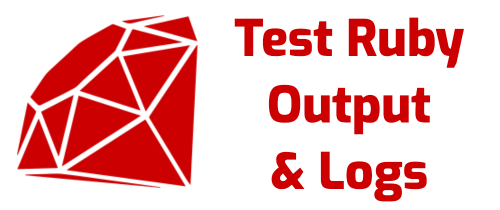 How to test Ruby output and logs using RSpec with StringIO