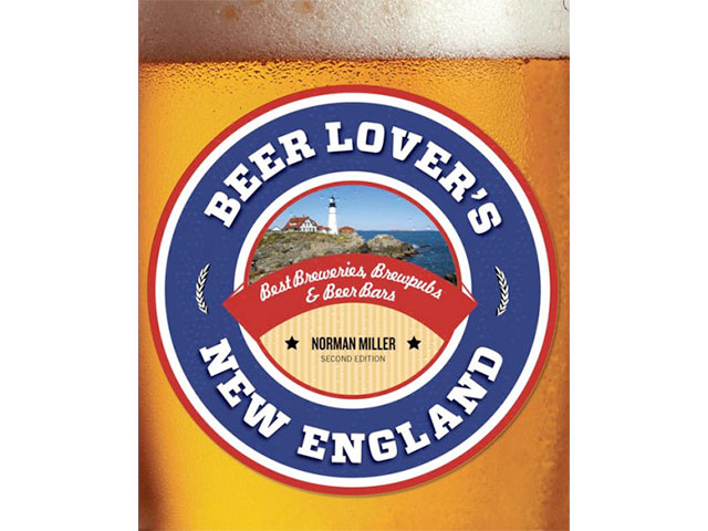 Beer Lovers New England Best Breweries by Norman Miller