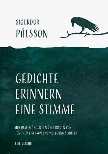 Gedichte erinnern eine Stimme von Sigurður Pálsson