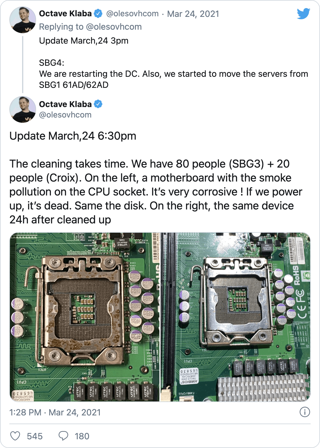 "@olesovhcom on Twitter: ""Update March,24 6:30pm The cleaning takes time. We have 80 people (SBG3) + 20 people (Croix). On the left, a motherboard with the smoke pollution on the CPU socket. It's very corrosive ! If we power up, it's dead. Same the disk. On the right, the same device 24h after cleaned up"""