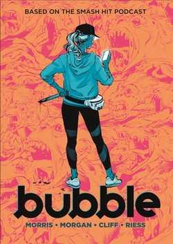 Bubble - Morris, Jordan