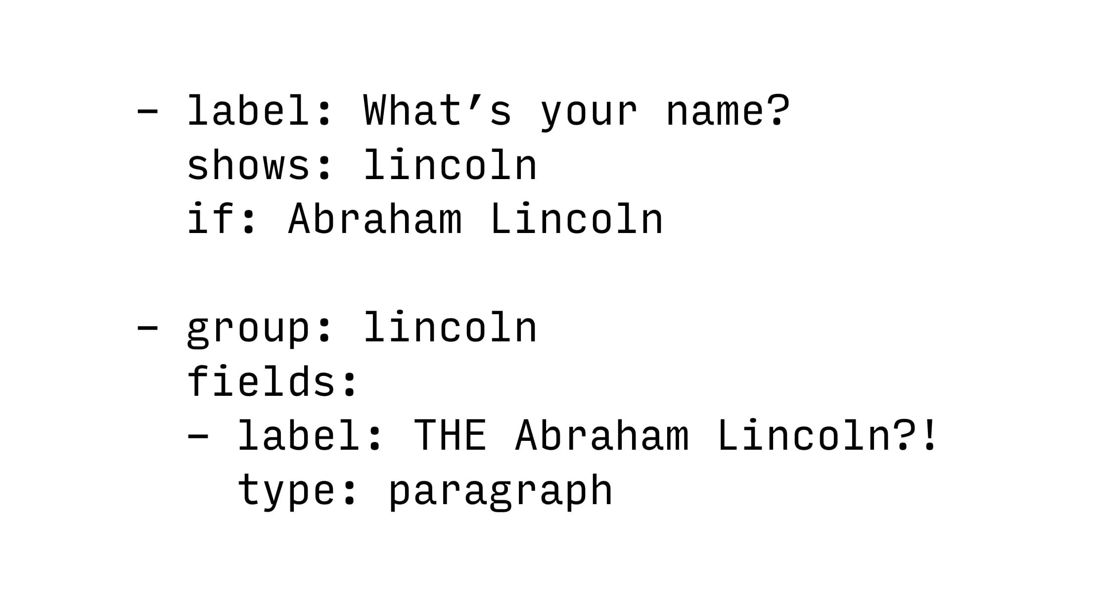"""Show """"THE Abraham Lincoln?!"""" if the answer to """"What's your name?"""" is """"Abraham Lincoln"""""""