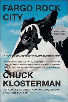 Fargo Rock City - A Heavy Metal Odyssey in Rural North Dakota book cover