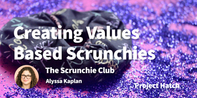 featured image thumbnail for post Creating Scrunchies That Speak to Your Values