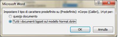 Finestra imposta come predefinito in Microsoft Word