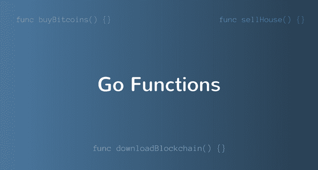 Introduction to Functions in Golang