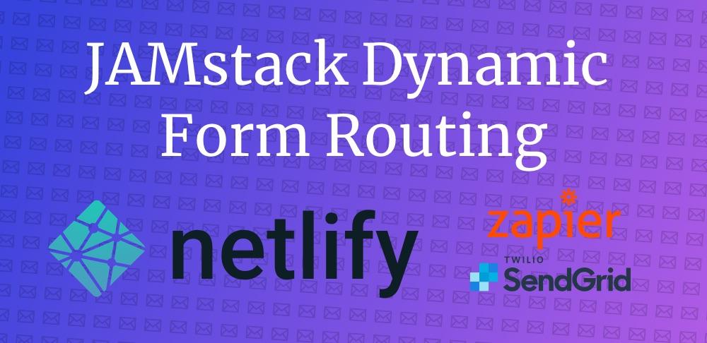 Netlify + Zapier + SendGrid banner