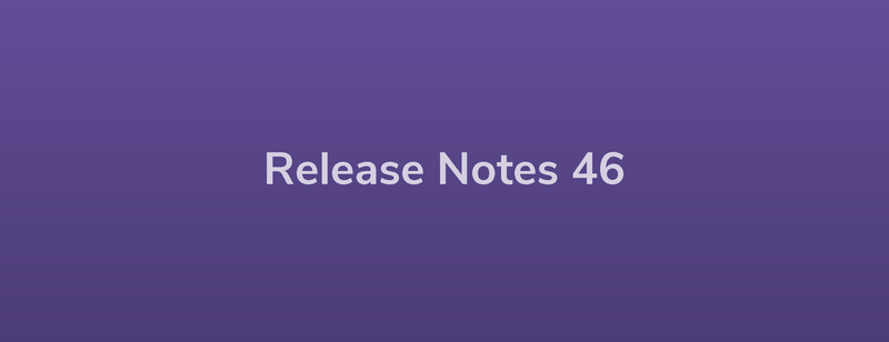 Esper Release Notes – DevRel 46