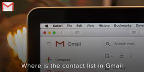 Where is My Contacts list In Gmail?