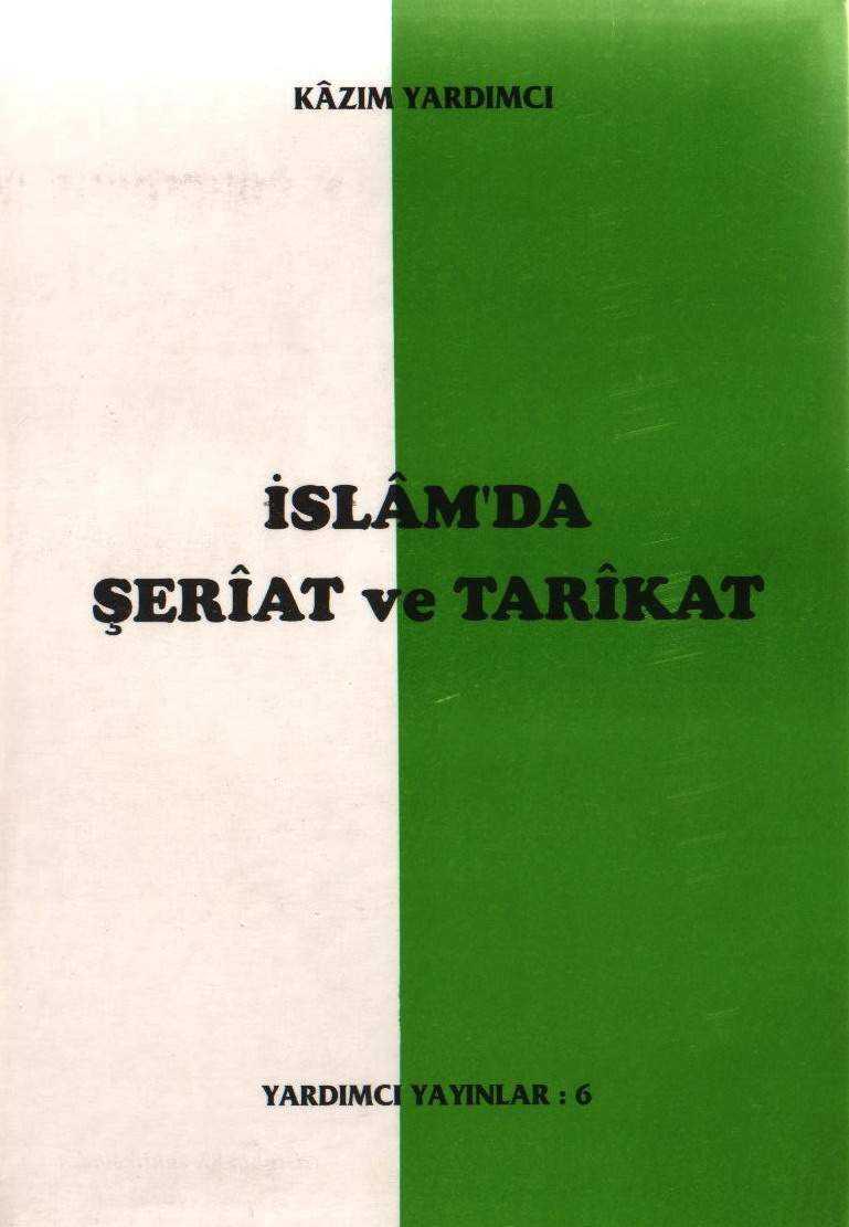 İslamda Şeriat ve Tarikat - Kazım Yardımcı