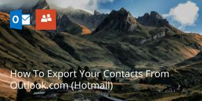 How To Export Your Contacts From Outlook.com (Hotmail)