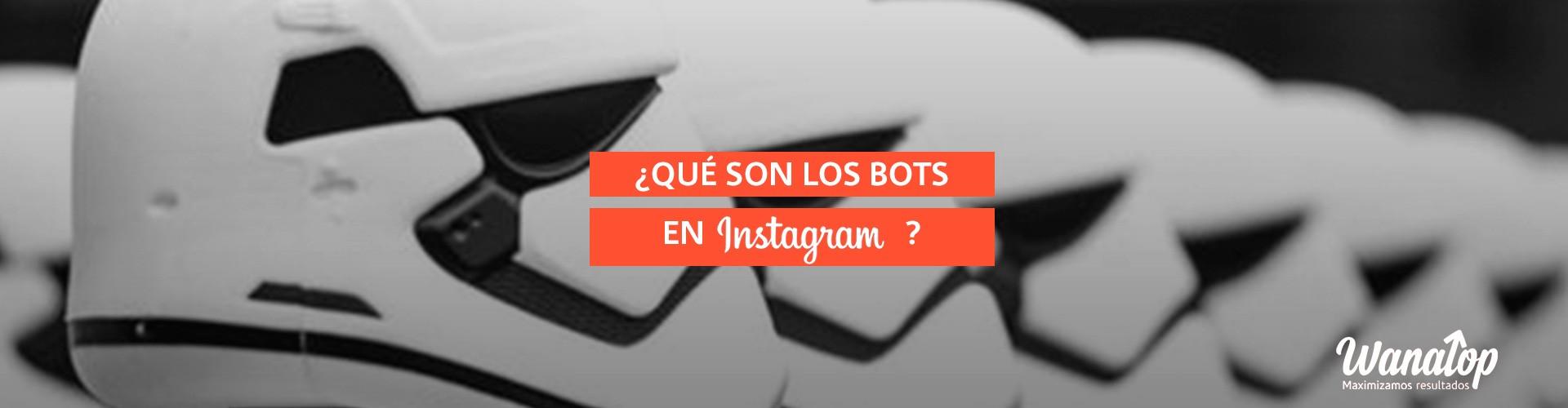 ¿Qué son los Bots de Instagram?