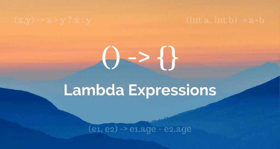 Introduction to Java 8 Lambda Expressions