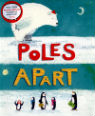 Poles apart by Jeanne Willis & Peter Jarvis