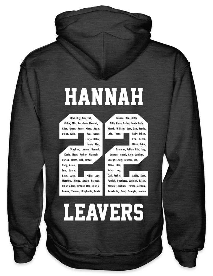 leavers hoodies solid white background design with a nickname printed across shoulders, names in a number 22, leavers printed at the bottom