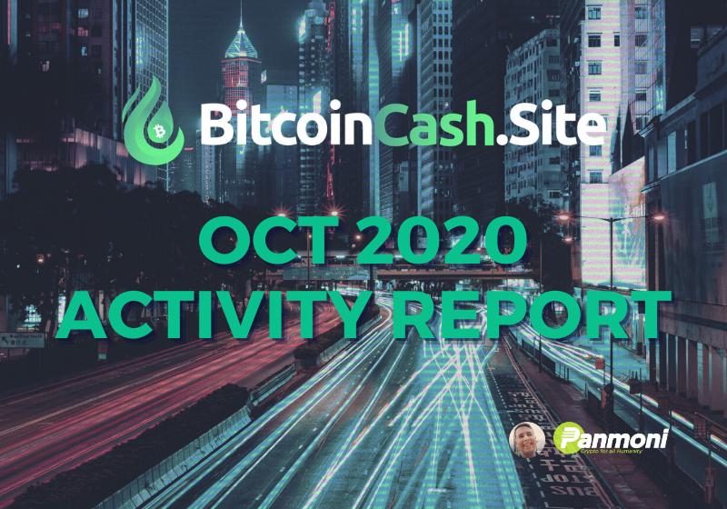BitcoinCash.Site Oct 2020 Activity Report