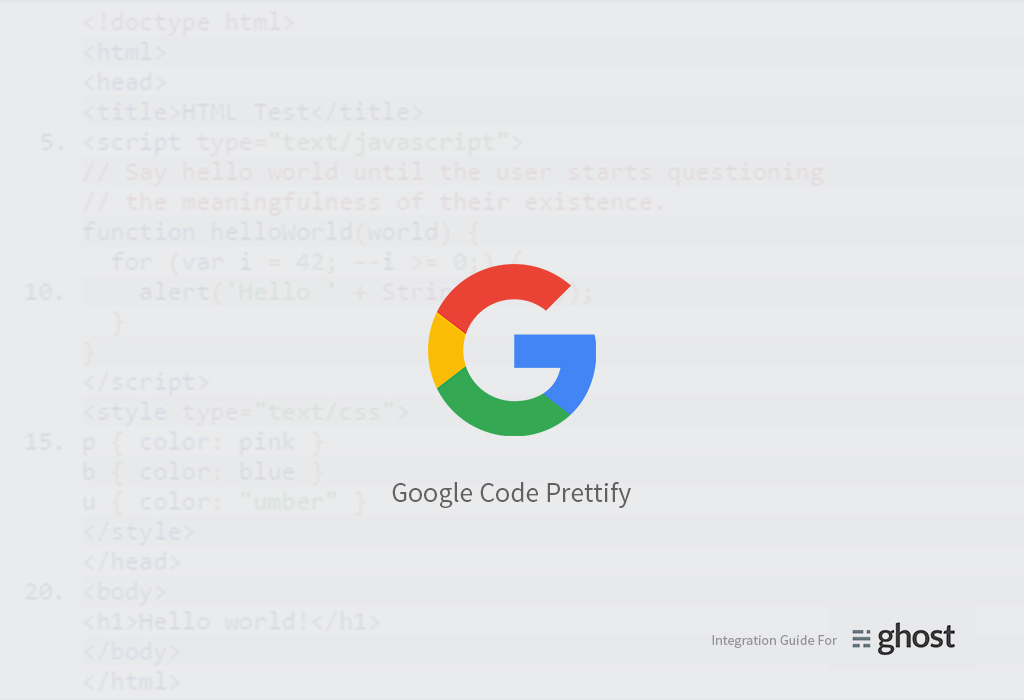 How To Add Google Code Prettify To Your Ghost Blog