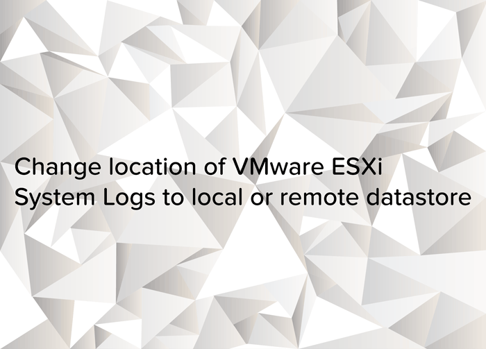 Change location of VMware ESXi System Logs to local or remote datastore - logo