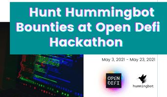 Open-DeFi Hackathon | Join the hunt for Hummingbot bounties