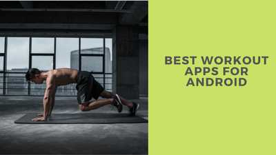 15 Best Workout Apps For Fitness in 2021