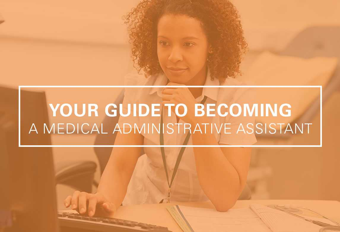 How To Become Administrative  Medical Assistant