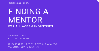 Digital Bootcamp: Finding a Mentor