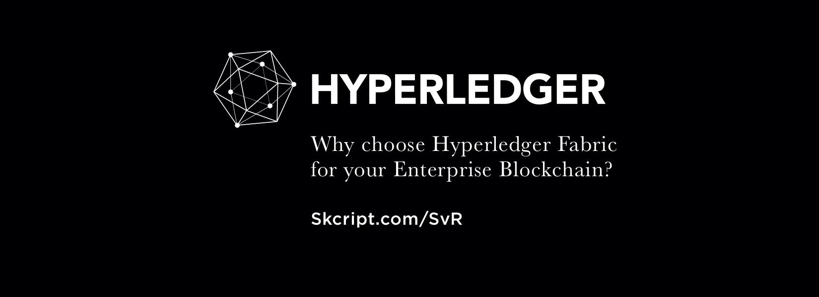 5 advantages of using Hyperledger Fabric for your Enterprise Blockchain