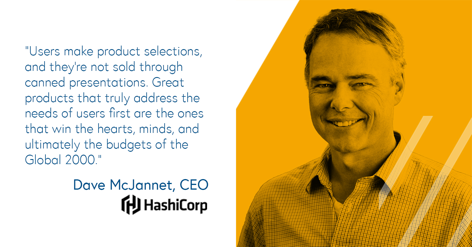Dave McJannet, CEO of HashiCorp on building great user-centric products