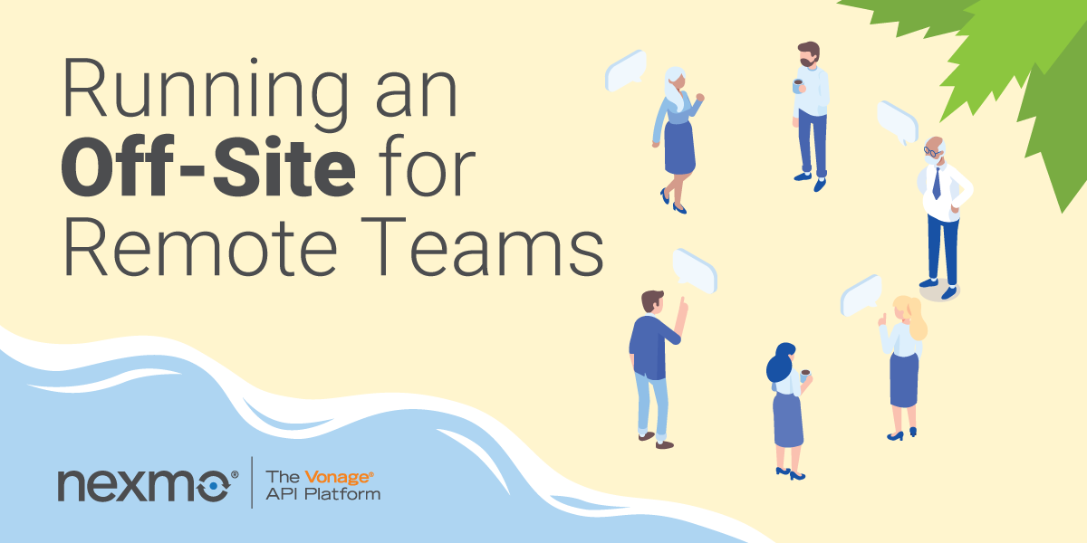 Running an Off-Site for Remote Teams
