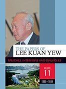 The Papers of Lee Kuan Yew: Speeches, Interviews and Dialogues