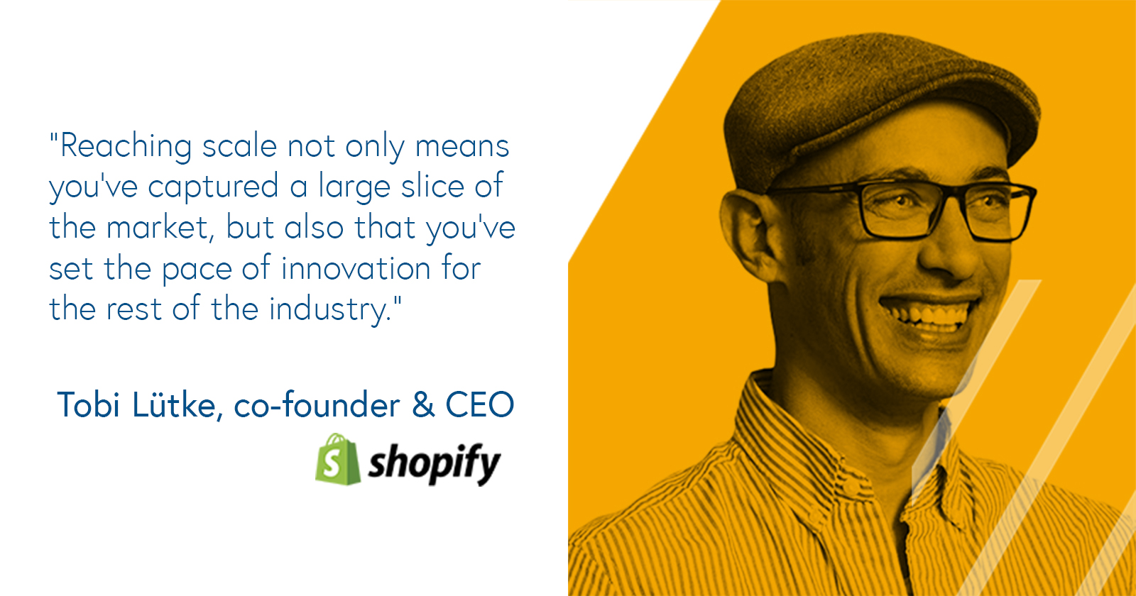 Tobi Lutke, co-founder and CEO of Shopify on scaling a company