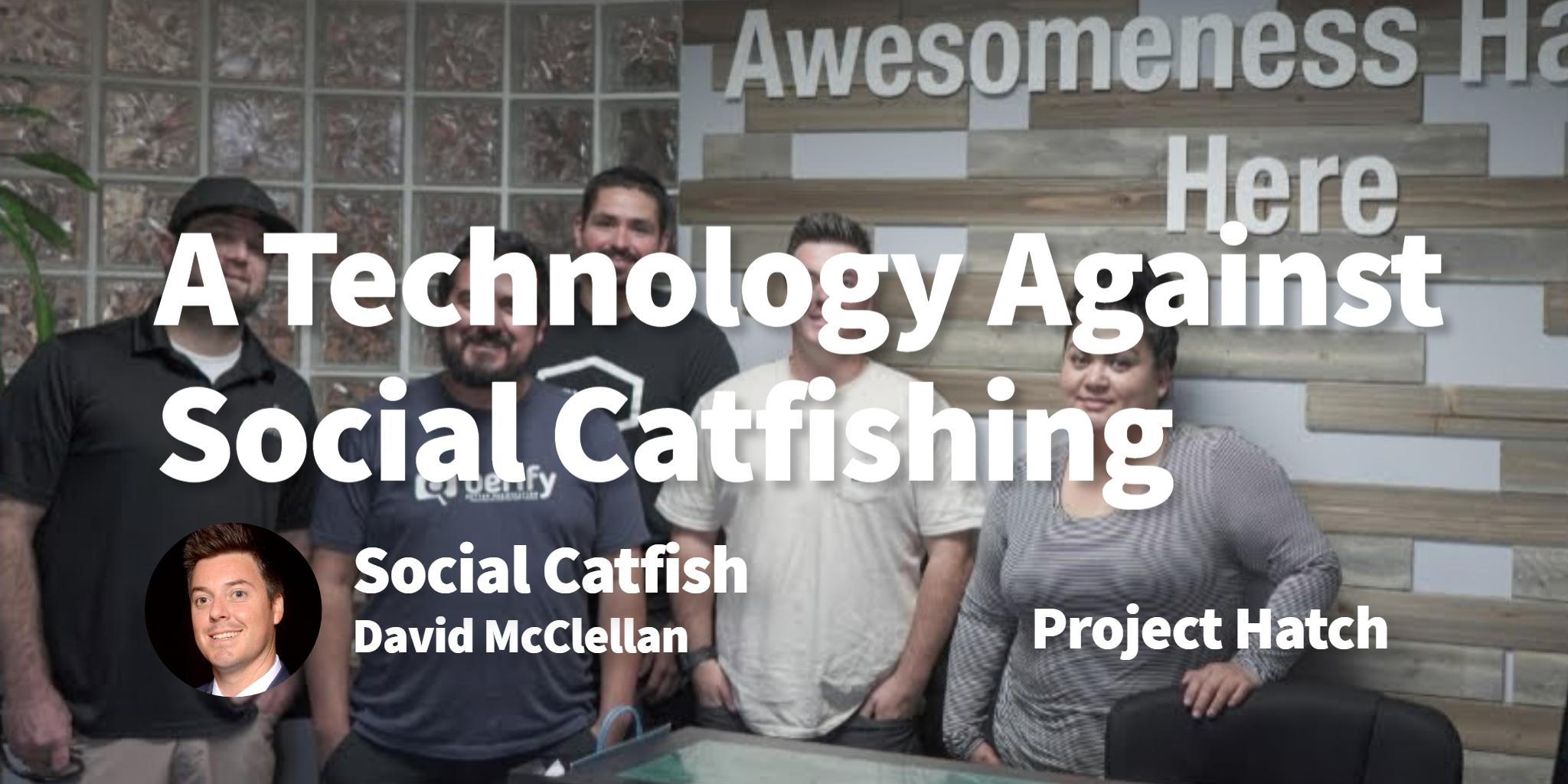 Social Catfish David McClellan