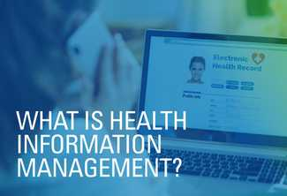 What Is Health Information Management?