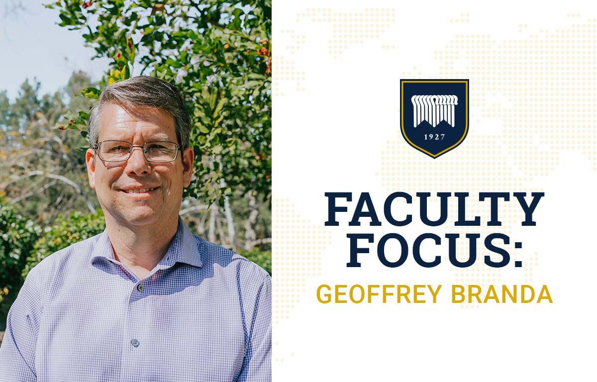 Faculty Focus: Geoffrey Branda