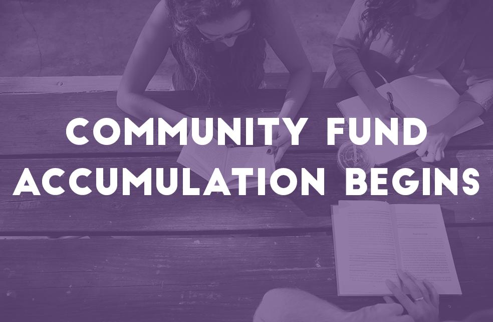 Community Fund Accumulation Begins