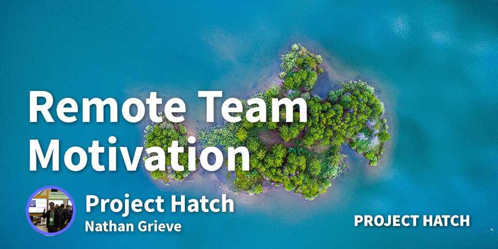 Remote Team Motivation