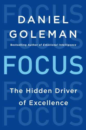 Focus: The Hidden Driver of Excellence Cover
