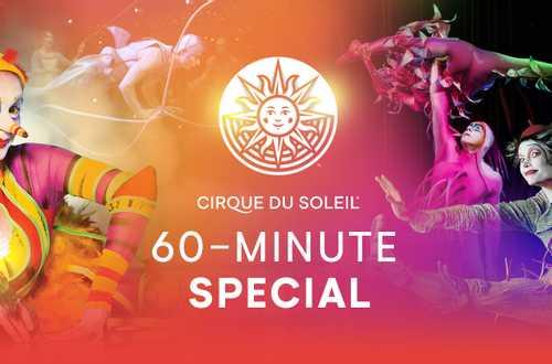60-minute special - La Nouba, Varekai and Quidam