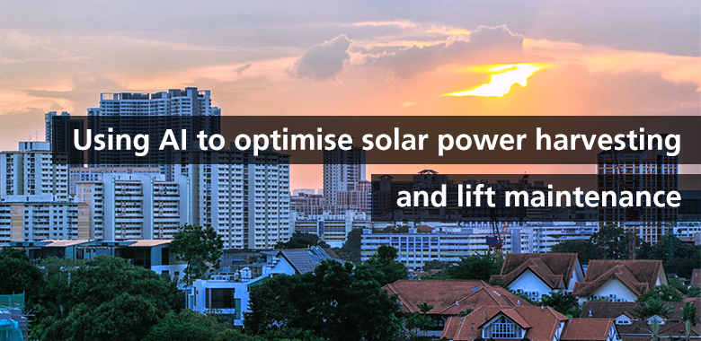 use ai to optimise solar power harvesting and lift maintenance