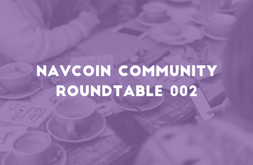 NavCoin Community Roundtable 002