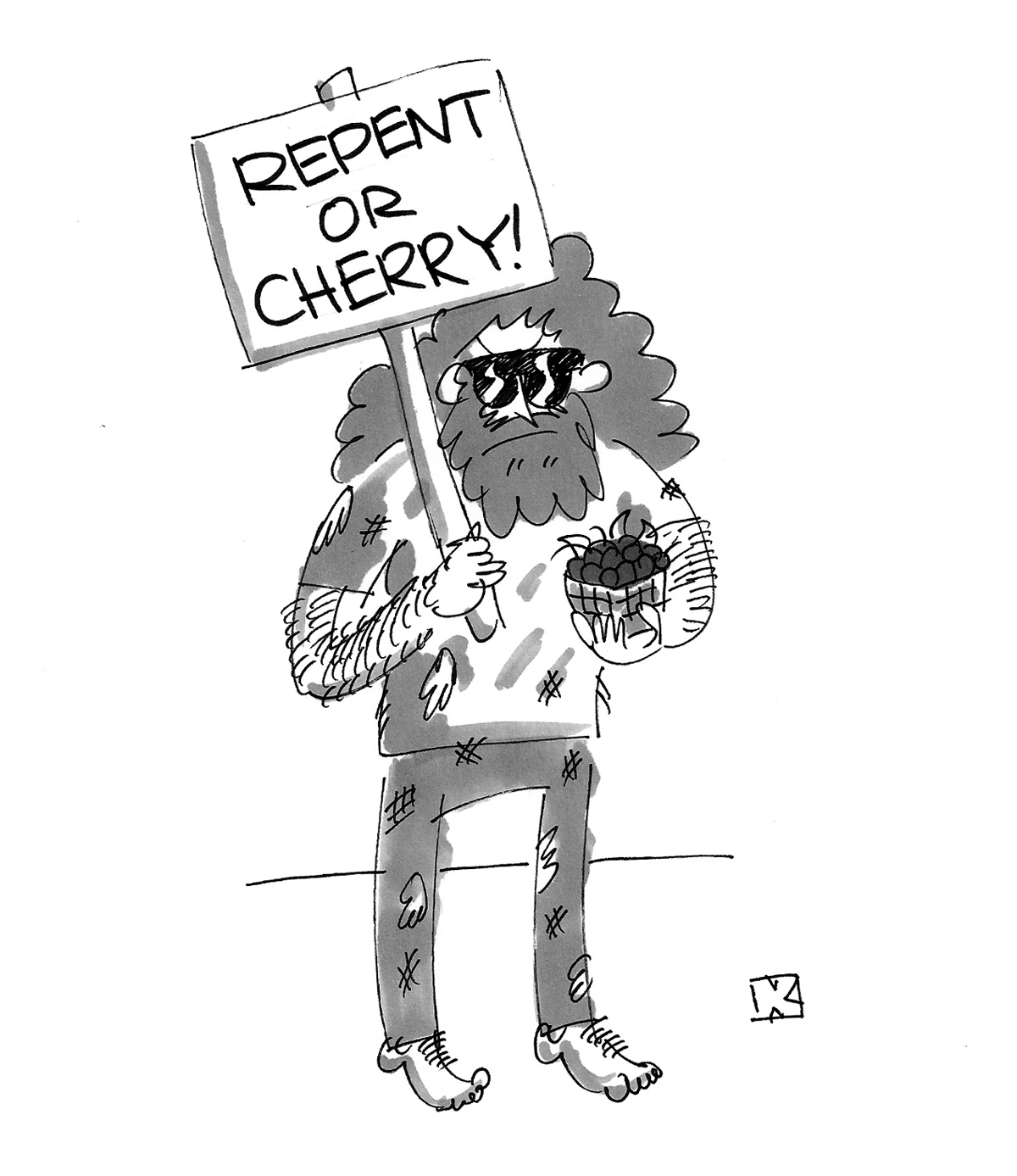 (Crazy man holding up a sign: 'Repent or Cherry!')