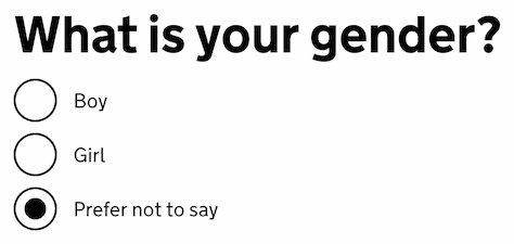 A form with the heading 'What is your gender?'. There are three radio buttons: 'Boy', 'Girl' and 'Prefer not to say'