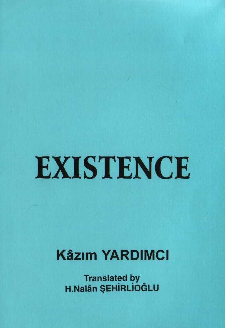 Existence - Kazım Yardımcı