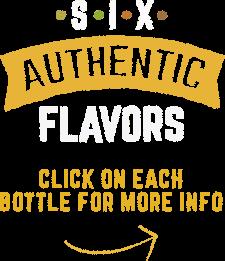 Six Authentic Flavors